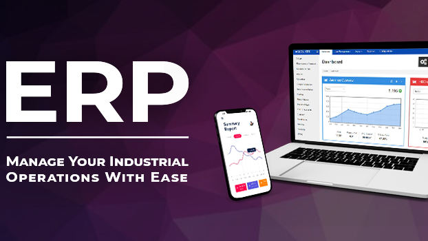 ERP – Manage Your Industrial Operations With Ease